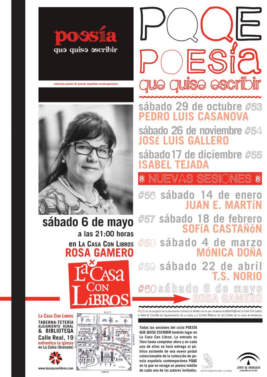 SÁBADO 6 DE MAYO: POESÍA QUE QUISE ESCRIBIR #60: ROSA GAMERO