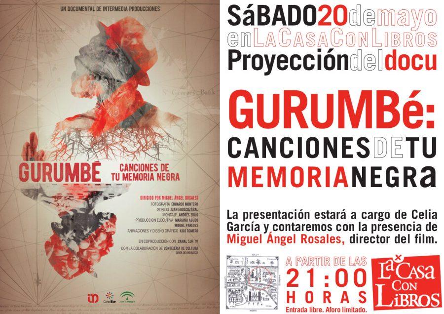 SÁBADO 20 de MAYO a las 21:00 horas: Proyección de Gurumbé. Canciones de tu memoria negra, de Miguel Ángel Rosales.