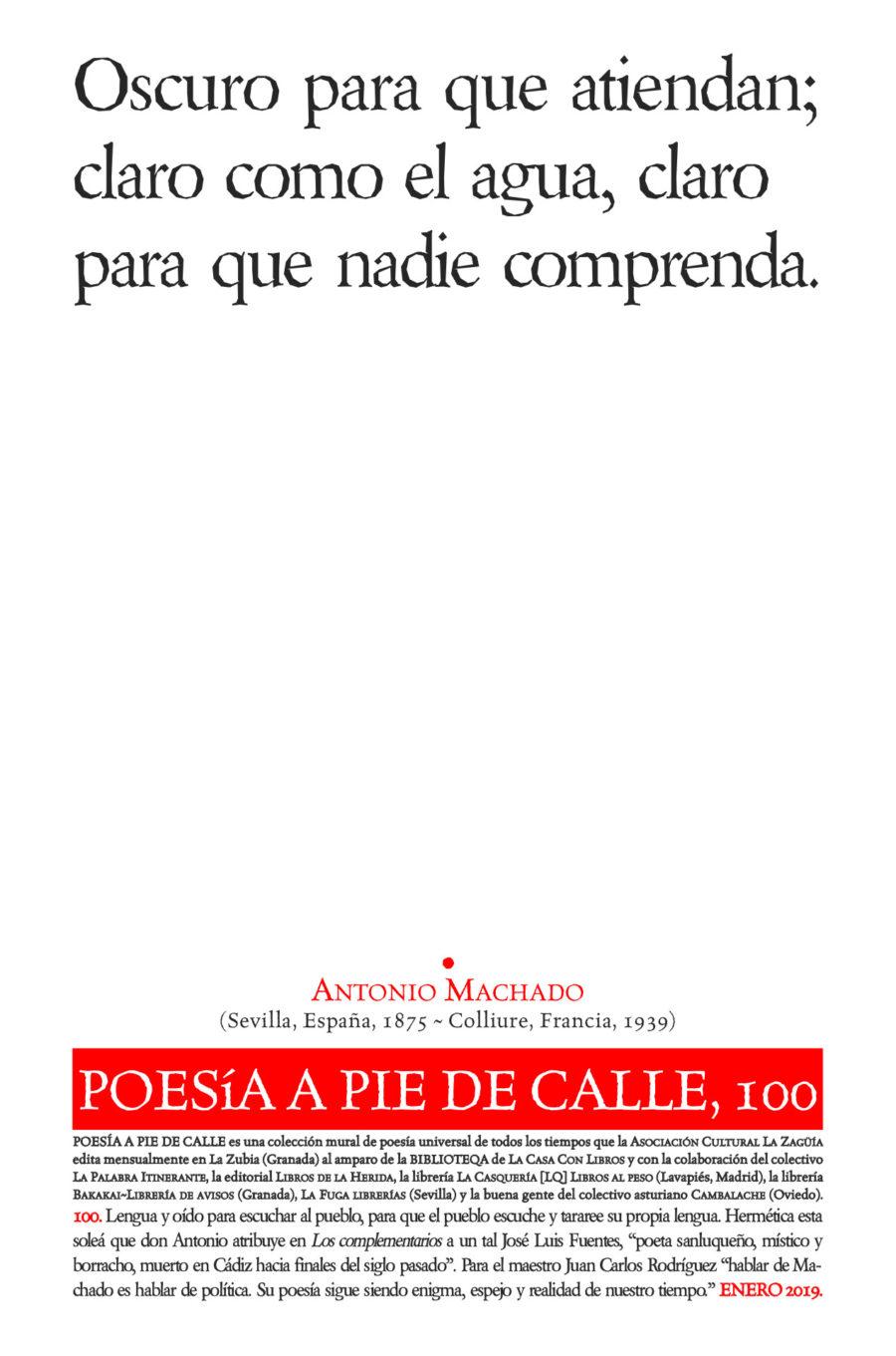 POESÍA A PIE DE CALLE, 100: «Oscuro para que atiendan…», de Antonio Machado