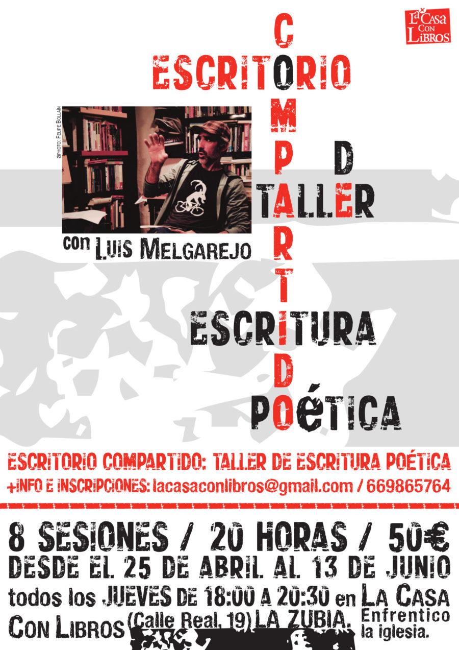ESCRITORIO COMPARTIDO: taller de escritura poética con Luis Melgarejo