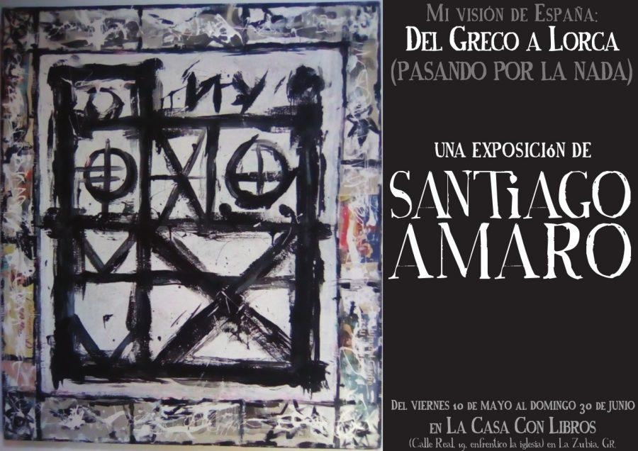 Mi visión de España: Del Greco a Lorca (pasando por la nada), una EXPOSICIÓN DE SANTIAGO AMARO
